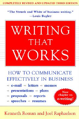 Writing That Works By Roman, Kenneth/ Raphaelson, Joel