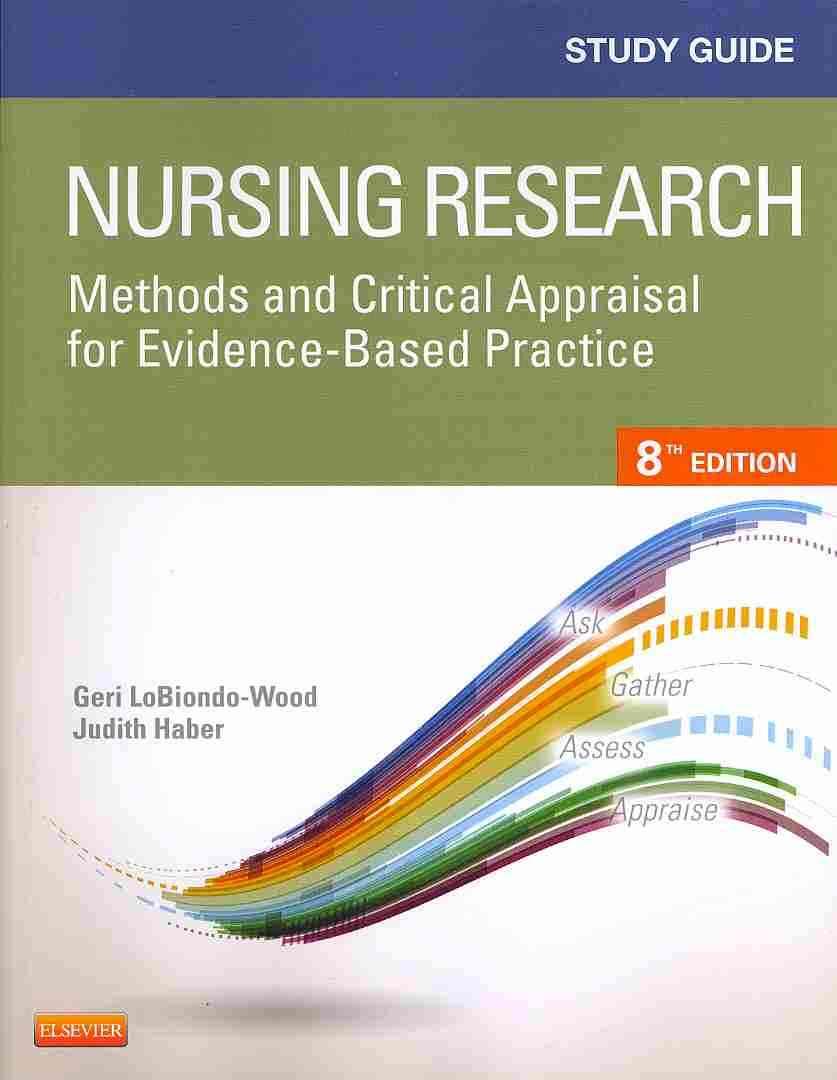 Nursing Research By Lobiondo-Wood, Geri/ Haber, Judith/ Berry, Carey/ Yost, Jennifer [Study Guide Edition]