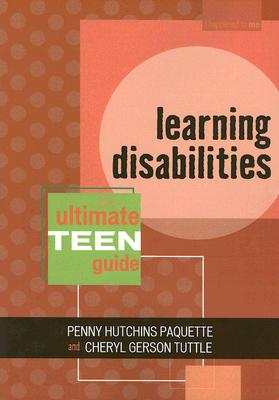 Learning Disabilities By Paquette, Penny Hutchins/ Tuttle, Cheryl Gerson