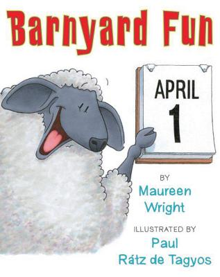 Barnyard Fun By Wright, Maureen